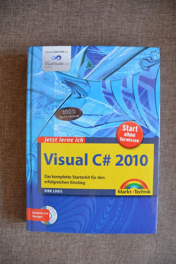 Buch C# 2010 auf Deutsch Inklusive DVD-Rom mit Visual Studio 2010 - Nürnberg Langwasser - Buch C# 2010. Das komplette Starterkit für den erfolgrecichen Einstig. Beispiele, Übungen. Inklusive DVD-Rom mit Visual Studio 2010 - Nürnberg Langwasser