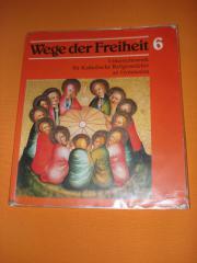 Schulbuch - Wege der Freiheit für