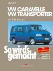 T4 VW Caravelle VW Transporter