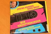 Wir Kassettenkinder - Hörbuch - Stefan Bonner